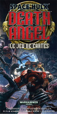 Warhammer 40 000 : Space Hulk: Death Angel - Le jeu de cartes [2010]