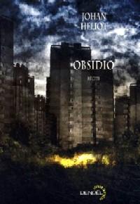 Obsidio [2003]