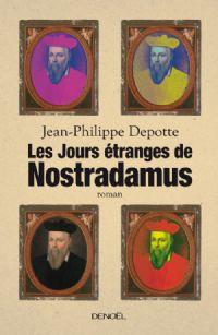 Les Jours étranges de Nostradamus [2011]