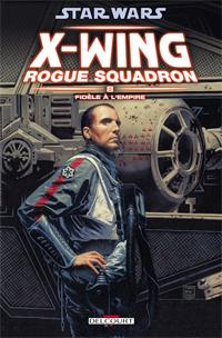 Star Wars : Rogue Squadron : Fidèle à l'Empire #8 [2010]