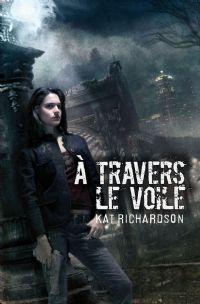 Harper Blaine : A Travers le voile #1 [2010]