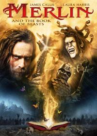 Légendes arthuriennes : Merlin et le livre des créatures [2010]