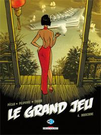 Le Grand Jeu : Indochine #4 [2010]