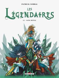 Les Légendaires : Sang Royal [#13 - 2010]