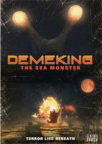 Demeking, the Sea Monster