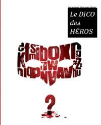 Le Dico des héros [2009]