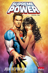 Marvel Deluxe : Supreme Power : Jeux de Pouvoir [#1 - 2009]