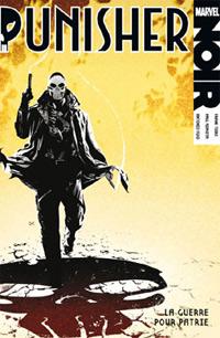 100% Marvel Punisher : Punisher Noir : La guerre pour patrie [2010]