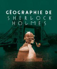 Géographie de Sherlock Holmes [2011]