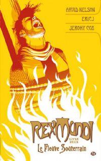 Rex Mundi : Le Fleuve Souterrain #2 [2010]