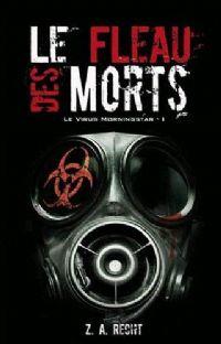 Le Virus Morningstar : Le Fléau des Morts #1 [2010]