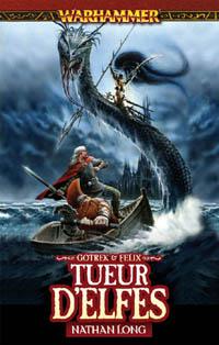 Warhammer : Gotrek et Felix: tueur d'elfes #10 [2010]
