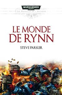 Warhammer 40 000 : Série Batailles de l'Astartes: le monde de Rynn #1 [2010]