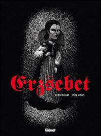 Comtesse Erzebeth Bathory : Erzebet [2010]