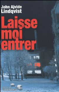 Let the Right One in : Laisse moi entrer [2010]