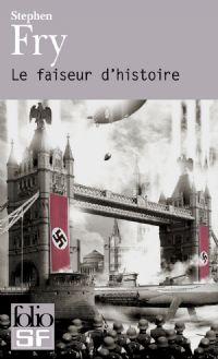 Le Faiseur d'histoire [2009]