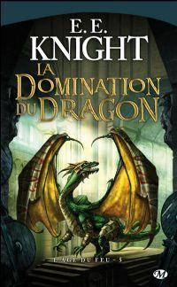 L'Âge du Feu : La domination du dragon #5 [2010]