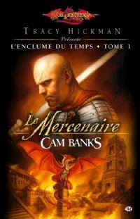 Dragonlance : L'enclume du temps : Le mercenaire #1 [2010]