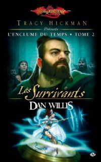 Dragonlance : L'enclume du temps : Les survivants [#2 - 2010]