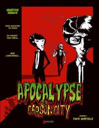 Apocalypse sur Carson City : Fuite mortelle [#1 - 2010]