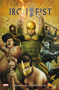 Iron Fist : L'évasion de la huituième cité #5 [2010]