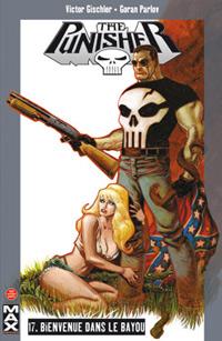 Punisher : Marvel Max : Bienvenue dans le Bayou #17 [2010]