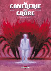 La Confrérie du crabe - Troisième partie #3 [2010]