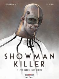 Showman Killer : Un héros sans coeur #1 [2010]