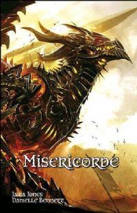 La trilogie des cavaliers dragon : Miséricorde #1 [2010]