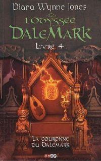 L'Odyssée Dalemark : La Couronne du Dalemark #4 [2010]
