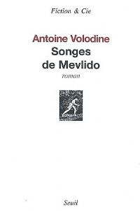 Songes de Mevlido [2007]