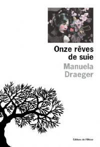 Onze rêves de suie [2010]
