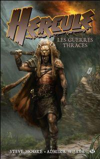 Hercule / Ursus : Les guerres thraces #1 [2010]