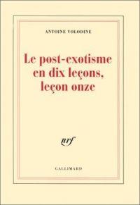 Le post-exotisme en dix leçons, leçon onze