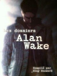 Les dossiers Alan Wake [2010]