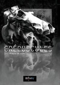 Crépuscules [2010]