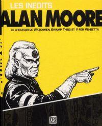 Les inédits d'Alan Moore [2010]