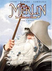 Légendes arthuriennes : Merlin, la quête de l'épée : Mureas tome 4 [2010]