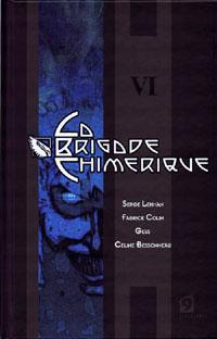 La Brigade Chimérique : La tête arrive - Le grand Nocturne Tome 6 [2010]