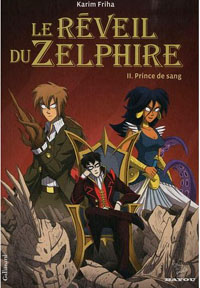 Le Réveil du zelphire : Prince de sang [#2 - 2010]