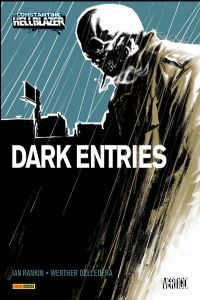 Hellblazer/John Constantine : Dark Entries [2010]