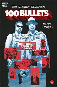 100 Bullets : Dos rond pour le daron #4 [2007]