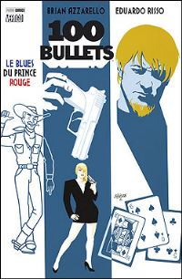 100 Bullets : Le Blues du prince rouge #5 [2008]