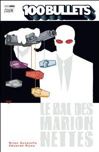 100 Bullets : Le bal des marionettes #8 [2009]