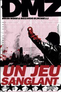 DMZ : Un jeu sanglant [#6 - 2010]