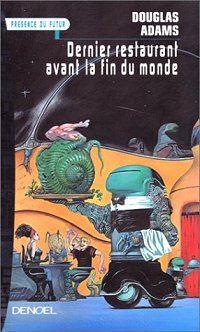 Le Guide Galactique : Le dernier restaurant avant la fin du monde [#2 - 1982]