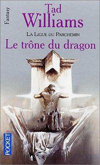 L'Arcane des Epées : La Ligue du Parchemin : Le Trône du Dragon #1 [1996]