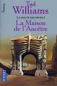 L'Arcane des Epées : La Route des Rêves : La Maison de l'ancêtre #3 [1996]