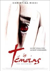 Les Témoins [2004]