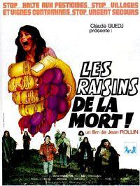 Les Raisins de la Mort [1977]
